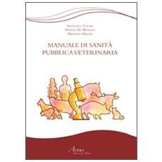 Manuale di sanità pubblica veterinaria