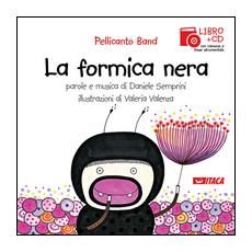 La formica nera. Con CD Audio