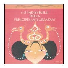Gli indovinelli della principessa Turandot