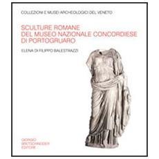 Sculture romane del Museo nazionale concordiese di Portogruaro