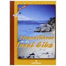Strandf�hrer f�r die Insel Elba. Str�nde Inseln und Segelt�rns
