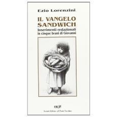 Il vangelo sandwich. Inserimenti redazionali in cinque brani di Giovanni