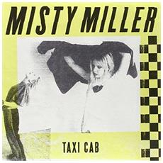 "Miller, Misty - Taxi Cab (7"")"