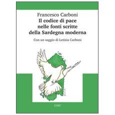 Il codice di pace nelle fonti scritte della Sardegna moderna