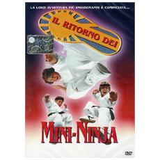 Ritorno Dei Mini Ninja (Il)