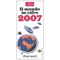 Il mondo in cifre 2007