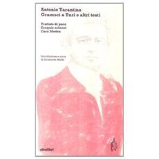 Gramsci a Turi e altri testi