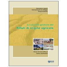 La corretta gestione dei rifiuti di origine agricola