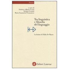 Tra linguistica e filosofia del linguaggio. La lezione di Tullio De Mauro