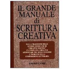 Grande manuale di scrittura creativa (Il)