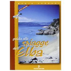 Spiagge dell'Elba. Guida alle spiagge, isolotti e itinerari velici. Ediz. tedesca