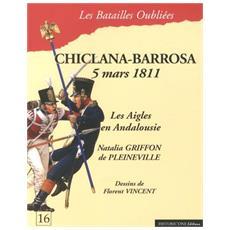 Chiclana-Barrosa 5 mars 1811. Les aigles en Andalousie