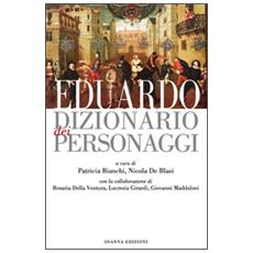 Eduardo. Dizionario dei personaggi