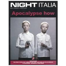 Night Italia. Apocalypse how. Vol. 6