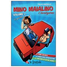 La gavetta. Mino Maialino l'investigatore. Vol. 2