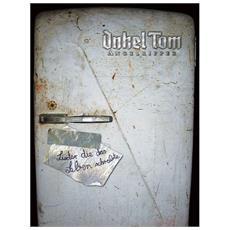 Onkel Tom Angelripper - Lieder Die Das Leben Schreibte