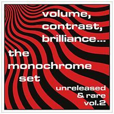 Monochrome Set (The) - Volume, Contrast, Brilliance Vol. 2