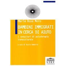 Bambini immigrati in cerca di aiuto. I consultori di psicoterapia transculturale