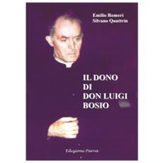Il dono di don Luigi Bosio