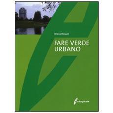 Fare verde urbano
