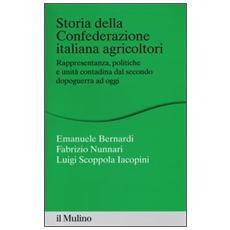 Storia della Confederazione Italiana Agricoltori. Rappresentanza, politiche e unità contadina dal secondo dopoguerra ad oggi