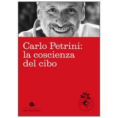 Carlo Petrini: la coscienza del cibo