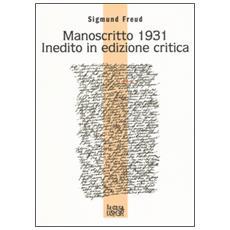 Manoscritto 1931 inedito in edizione critica. Testo tedesco a fronte
