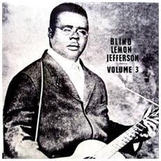 Blind Lemon Jefferson - Volume 3