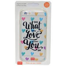 Cover trasparente per I-Phone 6 Plus / 6s Plus Do What You Love