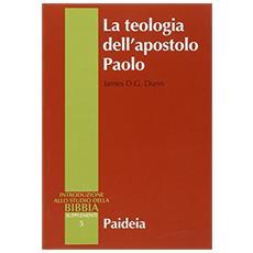 Teologia dell'apostolo Paolo (La)