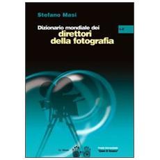 Dizionario mondiale dei direttori della fotografia (L-Z) . Vol. 2