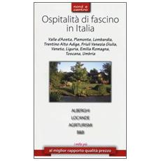 Ospitalità di fascino in Italia. Nord e Centro