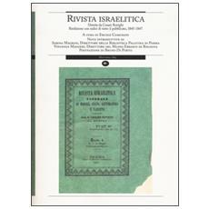 Rivista israelitica. Riedizione con indici di tutto il pubblicato 1845-1847