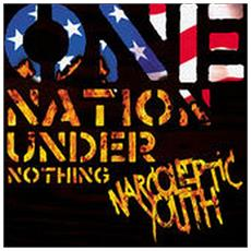 Narcoleptic Youth - Nation Under Nothing