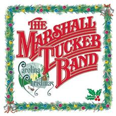 Marshall Tucker Band (The) - Carolina Christmas