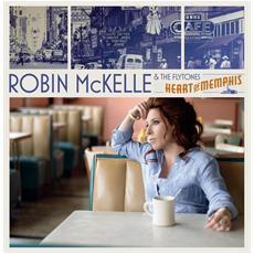 Robin Mckelle & The Flytones - Heart Of Memphis