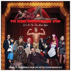 Rocky Horror Picture Show (The) - Complete Soundtrack From The Fox Televisoon Broadcast
