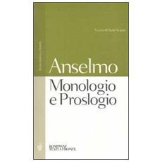 Monologio e Proslogio. Testo latino a fronte