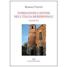 Fondazioni cavensi nell'Italia meridionale (secc. XI-XV)
