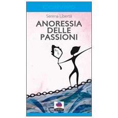 Anoressia delle passioni