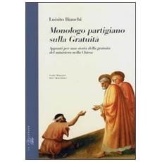 Monologo partigiano sulla gratuità. Appunti per una storia della gratuità del ministero nella Chiesa