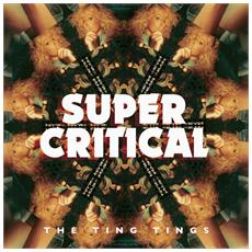 Ting Tings (The) - Super Critical