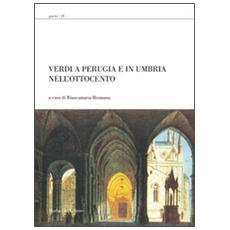 Verdi a Perugia e in Umbria nell'Ottocento. Con DVD