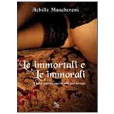 Le immortali e le immorali. Dalla pornocrazia alle pornostar