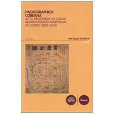 Hagiographica coreana. Acta processus in causa beatificationis martyrum in Corea (1839-1846) . Vol. 2