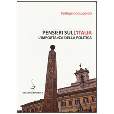 Pensieri sull'Italia. L'importanza della politica