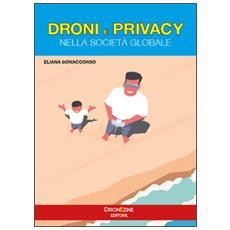 Droni e privacy. Nella società globale