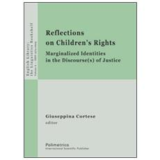«Reflections on children's rights». Marginalized identities in the discourse (s) of justice