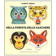 Nella foresta delle maschere