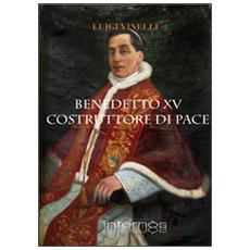 Benedetto XV costruttore di pace